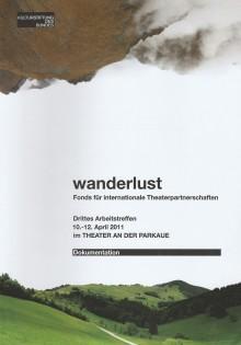 Dokumentation Wanderlust-Arbeitstreffen 2011